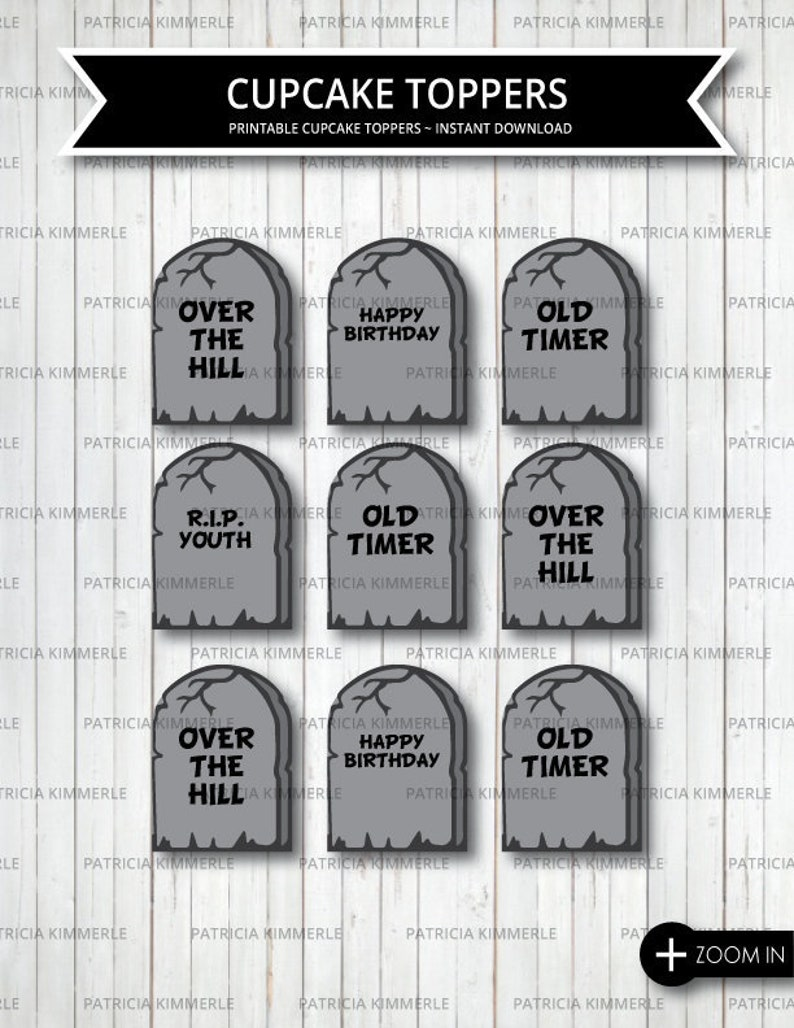 graphic regarding Tombstone Printable identify Printable Cupcake Toppers, More than the Hill, Tombstone, Aged Timer, Previous Significantly, RIP Youth, Previous as Filth, Humor, Humorous, Previous Geezer, Quick Down load
