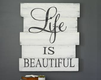 Life Is Beautiful Sign Rustic Wooden Sign Custom Wooden Sign Distressed Wood Sign Vintage Wood Sign Wall Decor Farmhouse Sign Quotes