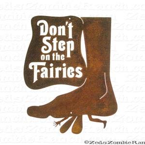 Warning Dont Piss Off The Fairies ? Tarfy Plaque Murale en Bois avec Inscription