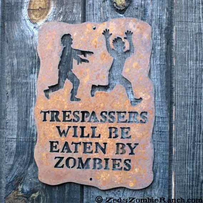 Trespassers Will Be Eaten by Zombies Screw Mount Sign - Free Shipping in US