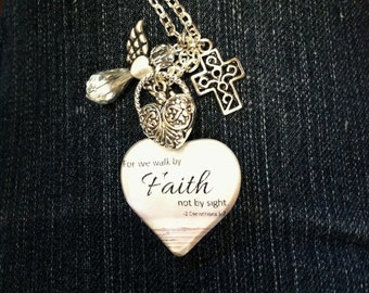 For We Walk by FAITH and Not by Sight/ Handcrafted Necklace
