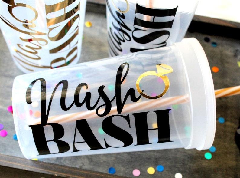 Bachelorette Party Cups Last Bash in Nash Nash Bash image 0