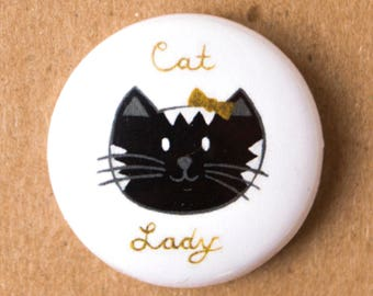 Cat lady 1 inch pin button/badge, cat lovers, gifts for cat lovers, cat badge, cat button, cute accessories, cat pins, cat lady pins