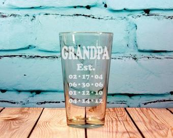 Fathers Day Pint Glass 16 oz. Grandpa Established Engraved Pint Glass, Simple Grandpa Gift, Fathers day gift with kids birthdays birth dates