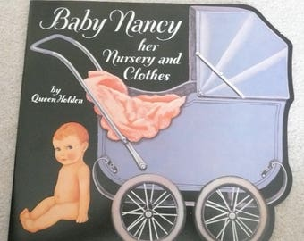 Baby Nancy, Her Nursery and Clothes, Baby Nancy Paper Doll, Queen Holden, Merrimack Publishing