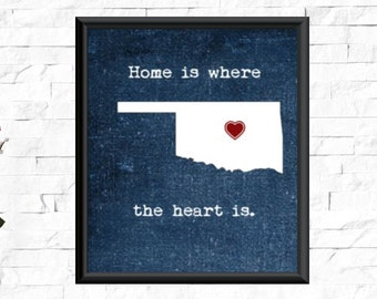 UNFRAMED Oklahoma print, Home is where the heart is quote, Oklahoma print, Oklahoma wall art, wall decor, Oklahoma decor, Oklahoma prints
