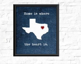 Texas Decor, Texas Print, Home Is Where The Heart Is Quote, Texas Heart  Print, Texas Wall Art, Wall Decor, Home Decor, Texas