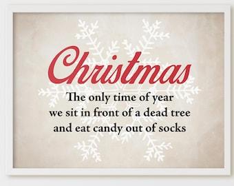 Christmas Home Decor Printable and SVG. Dead Tree. Funny Christmas Sign, Winter Wall Art, Holiday Home Decor Print, Farmhouse Christmas