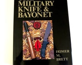 Military Knife Bayonet, Vintage Reference Book, Homer M. Brett Signed, Translated from Japanese, 1000 Knives, 70 Countries, World Book 301