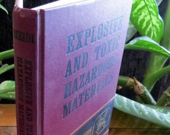Explosive and Toxic Hazardous Materials Book, Vintage Glencoe Fire Science Series, James H Meidl