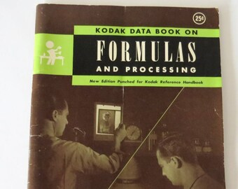 FORMULAS and PROCESSING, Vintage Kodak Data Booklet, Process Papers, Film Development, Photography How To, Making Photos