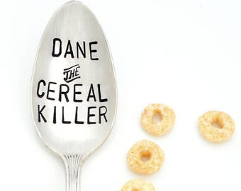 THE ORIGINAL Cereal Killer ™  Spoon by Kelly Galanos for Sycamore Hill. Personalized Cereal Killer Spoon with Name. Choose Size and Font