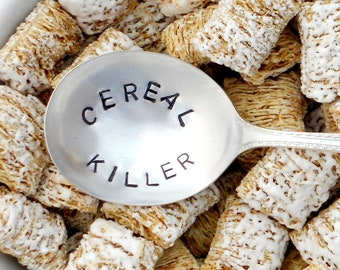 The ORIGINAL Cereal Killer™ Stamped Spoon. Hand Stamped Vintage Silver Breakfast Spoon. CUSTOM Tablespoon. Original Design by Kelly Galanos
