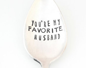You're My Favorite Husband Coffee Spoon  by Sycamore Hill. Valentine's Day Valentine Gift for Lover. Gift for Him. Boyfriend. Husband. Love.