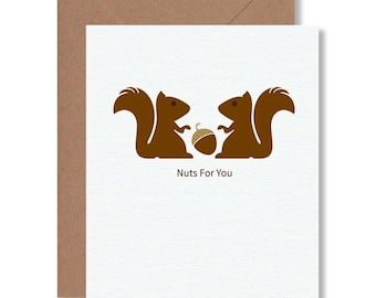 Squirrel Love Card / Anniversary / Romantic / Nuts For You
