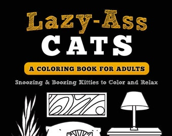 Funny Cat Coloring Book for Adults (Ships Free!) Great Cat Lover Gift!