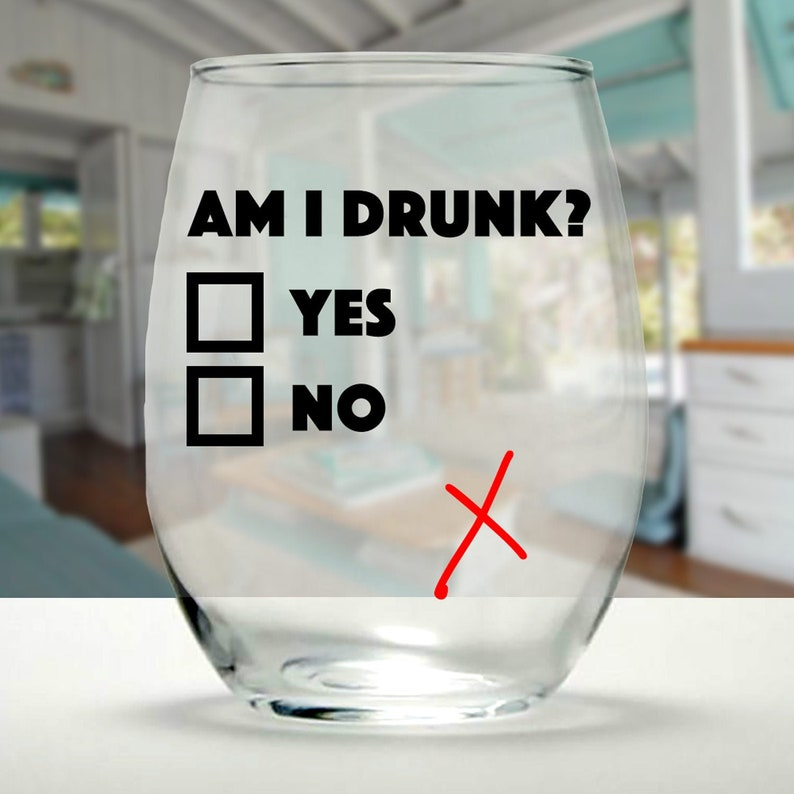 521117c12b0 Am I Drunk? - 5 Products to Choose From! - Tumbler, Wine Glass, Pint Glass,  Mason Jar, Can Cooler