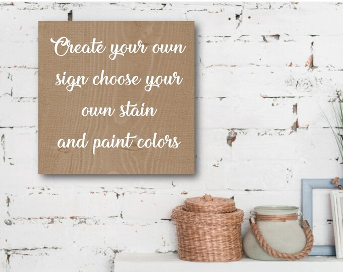 "12"" X 10 1/4 "" Create your own custom wood sign"