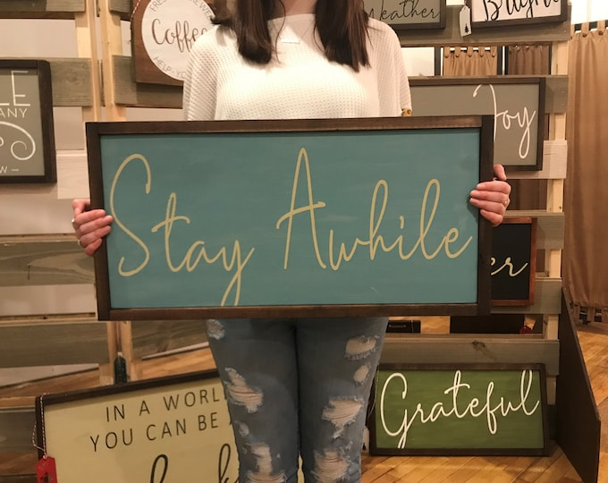 Stay Awhile Chalkboard Paint Sign