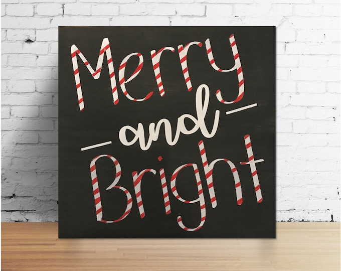 Merry and Bright Candy Cane Wood Sign