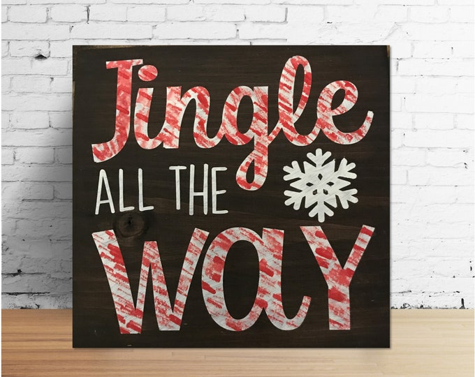 Jingle all the Way Candy Cane Wood Sign