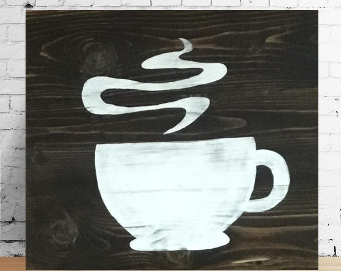 Coffee Cup Wood Sign