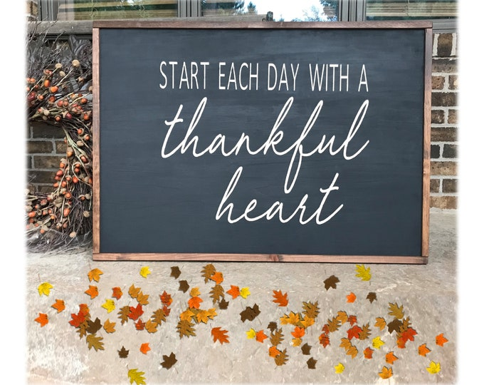 Start Each Day with a Thankful Heart Wood Chalkboard Paint Sign
