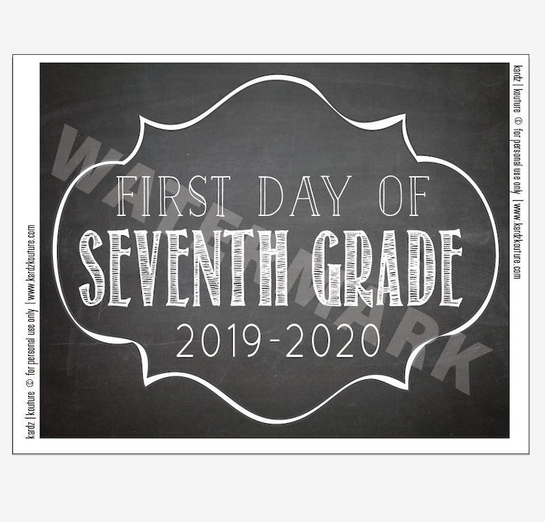FIRST DAY of SEVENTH Grade 2019  2020 / Chalkboard Print / image 0