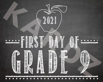 """FIRST DAY of Grade 9 - 2021 / Grade 9 printabe / First Day Printables / Grade Nine / DIY Print / 8""""x10"""" / Instant Download Printable"""
