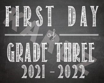 """First Day & Last Day of GRADE THREE 2021-2022 / Grade 3 printabe / First Day Printables / 8""""x10"""" / Instant Download Printable"""