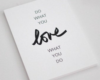 Do what you LOVE what you do - Print  // Do what you love / love what you do print - Size 5x7 // Typography Print // SHIMMER Paper