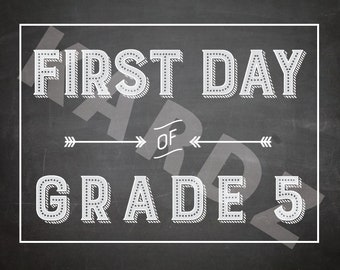 First Day of GRADE FIVE Print - Size 8x10 - Instant Download Printable - First day of School print - grade five print - Grade 5