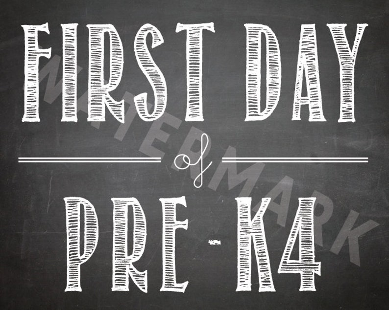 FIRST DAY of PRE-K4 // Chalkboard Print // first day of school image 0