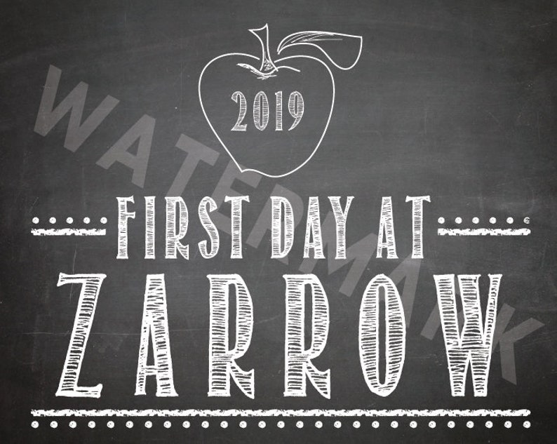 First Day at ZARROW 2019 / first day of school print / Size image 0