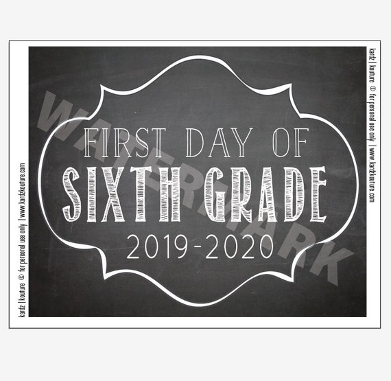 First Day Of Fall 2020.First Day Of Sixth Grade 2019 2020 Chalkboard Print Size 8x10 Instant Download Printable Sixth Grade First Day 6th Grade Print