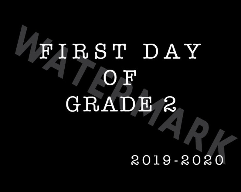 FIRST DAY of Grade 2  2019 / Grade 2 printabe / First Day image 0