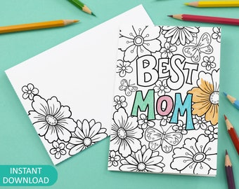 Best Mom Printable Colour in Card and Envelope, flowers - Digital Instant Download C012