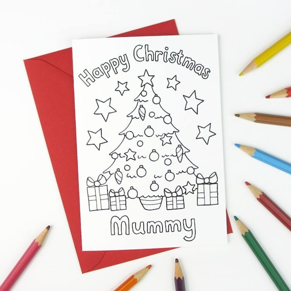 Happy Christmas Mummy Printable Colour In Card Christmas Tree