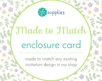 Made to Match - Enclosure Card, designed to coordinate with any printable invitation or birth announcement in my shop