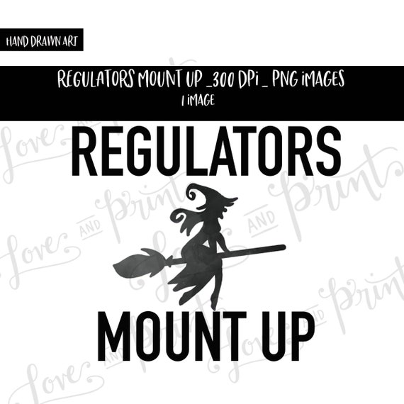 Regulators Mount Up Sublimation Design Witch Halloween Etsy This mounting point will allow you to adjust the new regulator later, so remember its location. etsy