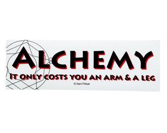 Alchemist Anime Bumper Sticker Alchemy Only Costs you an Arm & a Leg