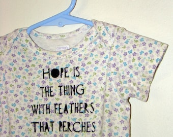 Sale FREE SHIPPING - Onesie 6-9 Months: Hope Is A Thing With Feathers