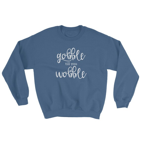 his /& her threads Gobble Till You Wobble Thanks Graphic Long Sleeve Printed Sweatshirt Shirt
