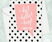 Hello Greeting Card, I Miss You Card, Friendship Card, Card for Her, Card for Friend, Girlfriend Card, Best Friend Card