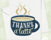 Thanks a Latte Thank You Card - Coffee Gift Card - Teacher Thank You Card - Gift Card Holder - Funny Thank You Card - Card for Teacher