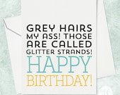 Glitter Strands Birthday Card - Old Age Birthday Card - A2 Greeting Card - Humorous Birthday Card - Funny Birthday Card
