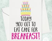 Eat Cake Today Birthday Card - Funny Birthday Card - Best Friend Birthday Card - Happy Birthday Card - BFF Birthday Card - Cake Card