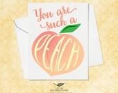 Best Friend Card - You are such a peach