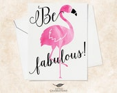 Best Friend Card Flamingo Card  - Be Fabulous!