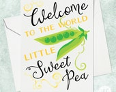 Sweet Pea Baby Card, Cute Newborn Card, Newborn Card, Congratulations on the new baby, Birth Card, New Baby Card, Funny Newborn Card